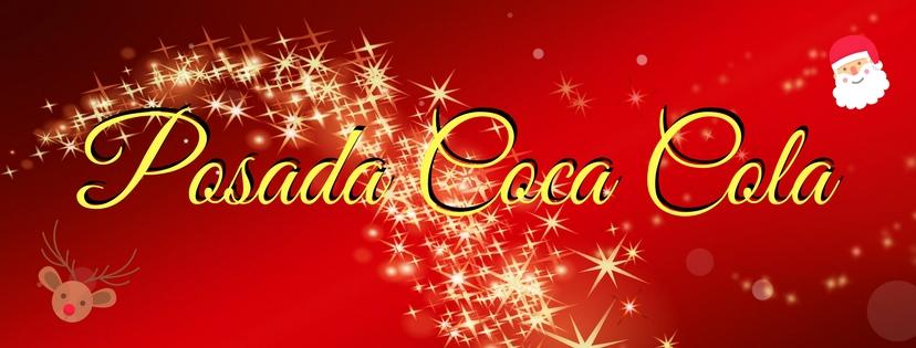 Posada Coca Cola #DaGraciasEstaNavidad